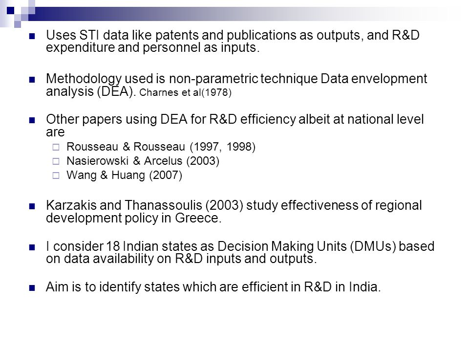 Uses STI data like patents and publications as outputs, and R&D expenditure and personnel as inputs.