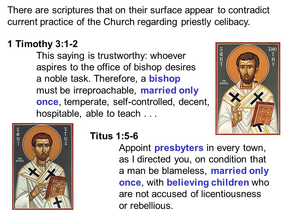 1 Timothy 3:1-2 This saying is trustworthy: whoever aspires to the office of bishop desires a noble task.