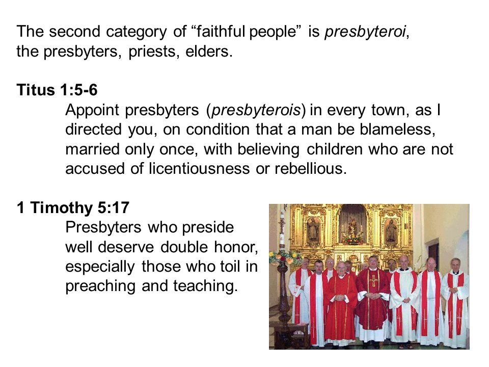 The third category of faithful people is diaconoi, deacons.