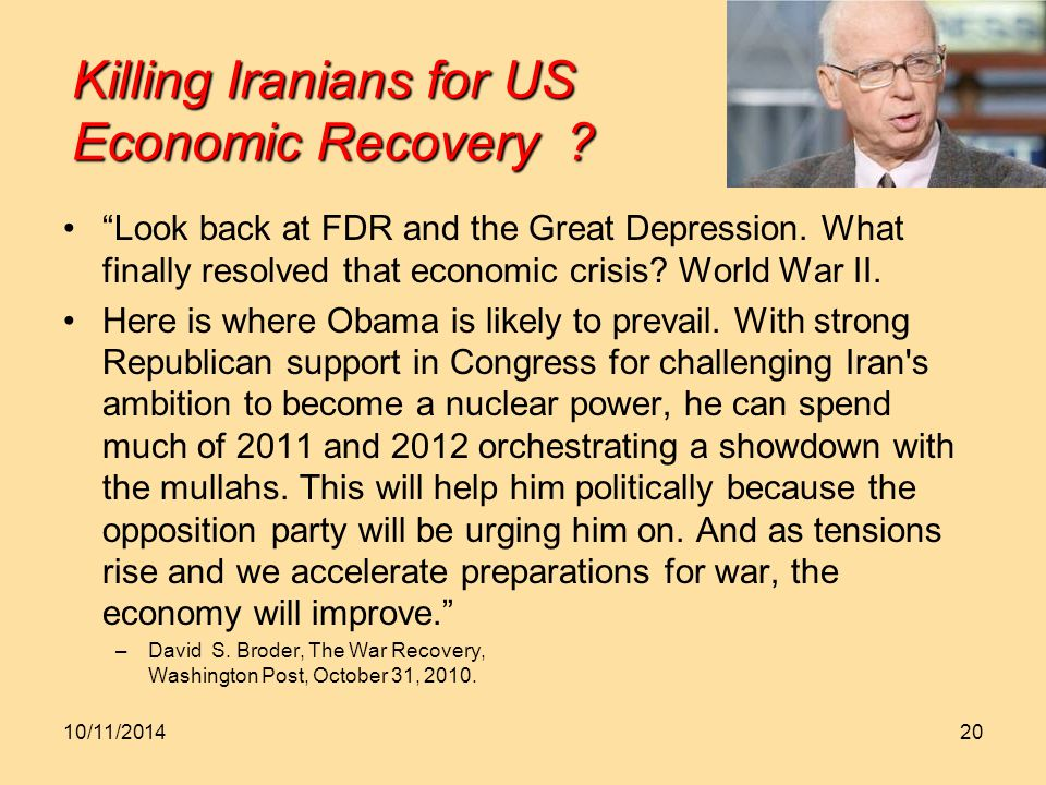 Killing Iranians for US Economic Recovery . Look back at FDR and the Great Depression.