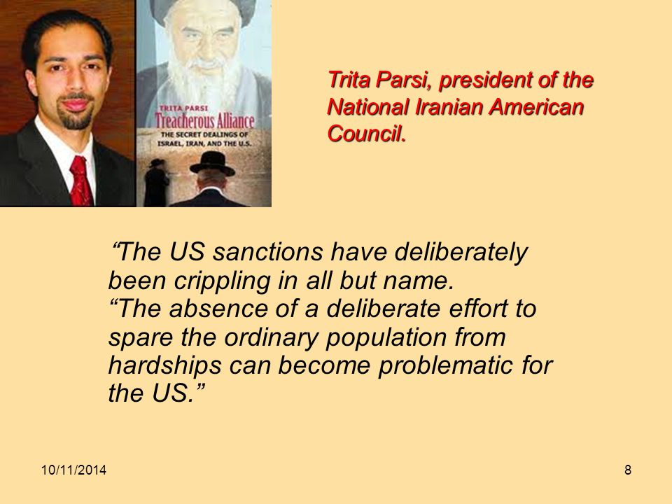 10/11/20148 The US sanctions have deliberately been crippling in all but name.