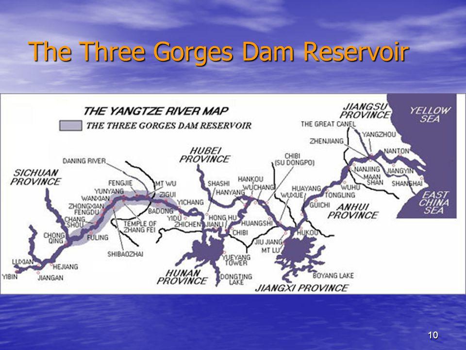 10 The Three Gorges Dam Reservoir
