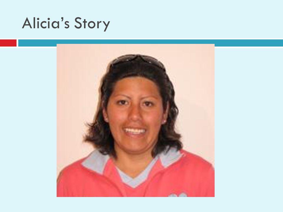 Alicia's Story