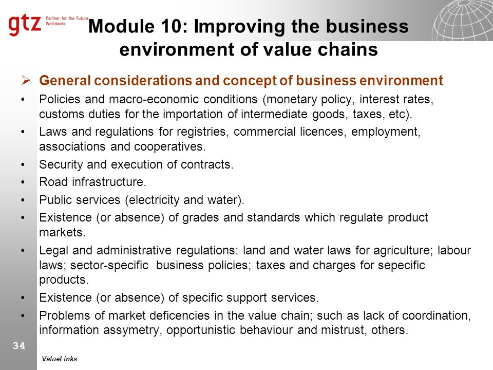 34 ValueLinks Module 10: Improving the business environment of value chains  General considerations and concept of business environment Policies and