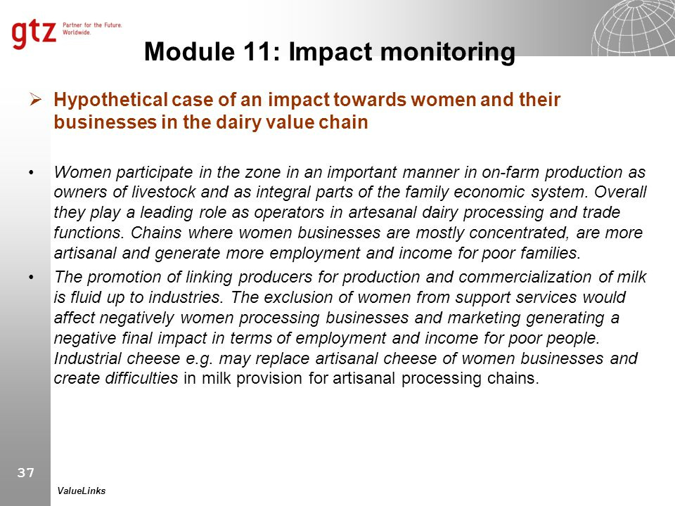 37 ValueLinks Module 11: Impact monitoring  Hypothetical case of an impact towards women and their businesses in the dairy value chain Women particip