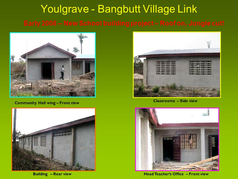 Youlgrave - Bangbutt Village Link Early 2008 – New School building project – Roof on, Jungle cut.