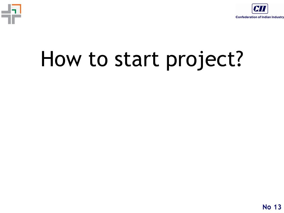 No 13 How to start project