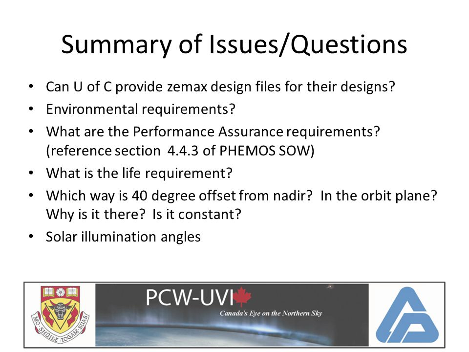 Summary of Issues/Questions Can U of C provide zemax design files for their designs.