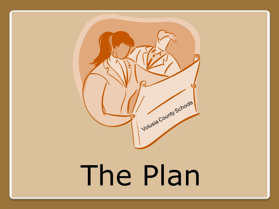 The Plan Volusia County Schools