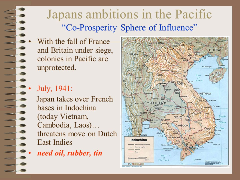"Japans ambitions in the Pacific ""Co-Prosperity Sphere of Influence"" With the fall of France and Britain under siege, colonies in Pacific are unprotect"