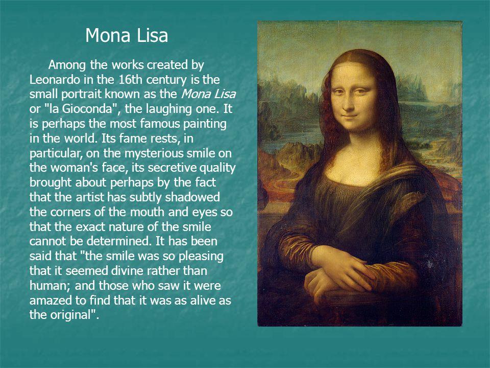 What makes Mona Lisa Mona Lisa? Her eyes. Her smile. Her hands.