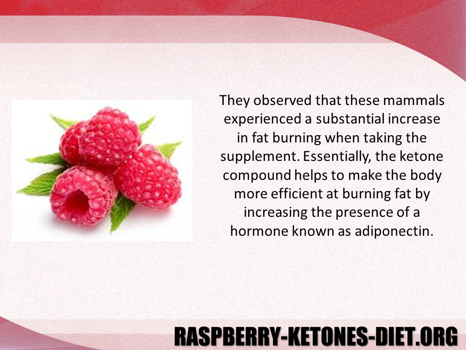 They observed that these mammals experienced a substantial increase in fat burning when taking the supplement. Essentially, the ketone compound helps