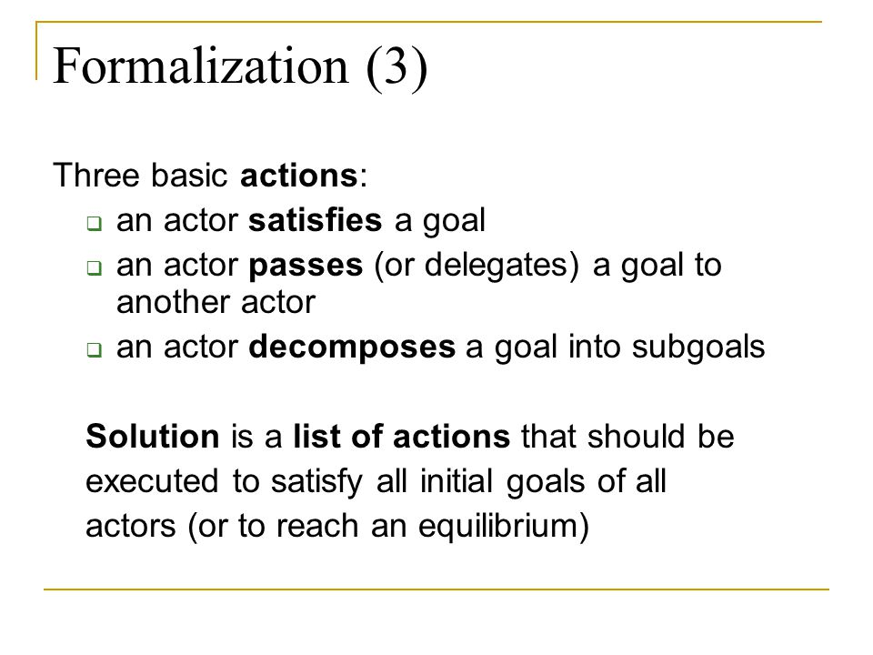 Idea Let's look at PLANNING which is in AI the problem of finding a sequence of primitive actions to achieve some goal