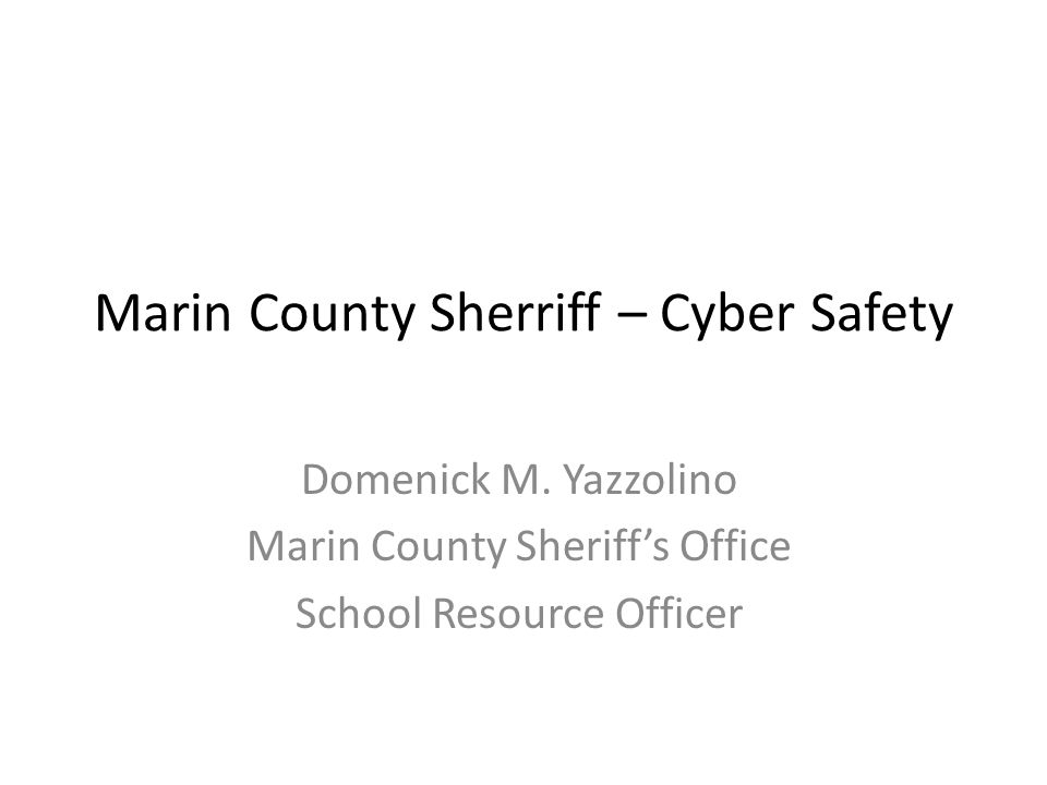 Marin County Sherriff – Cyber Safety Domenick M.