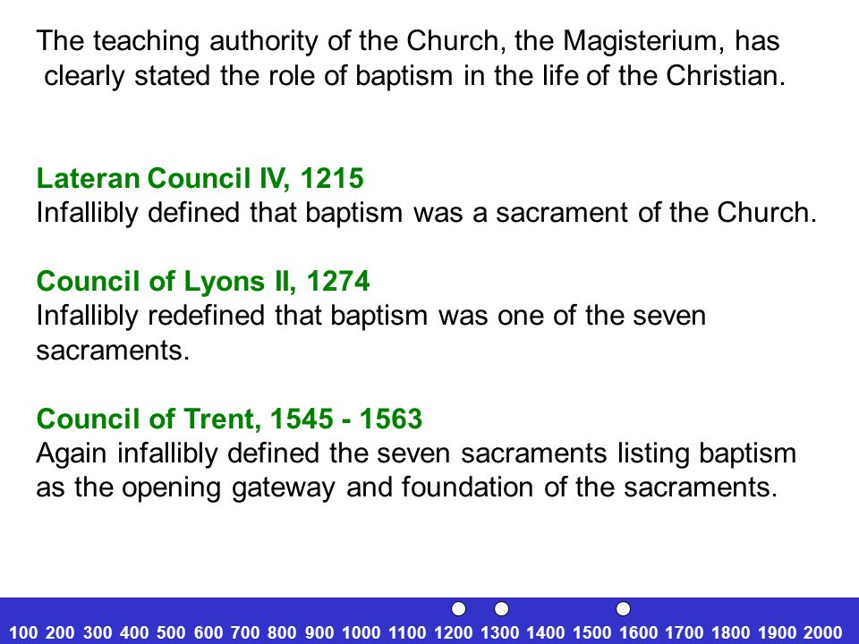 The constant teaching of the Church attests to the baptism of infants.