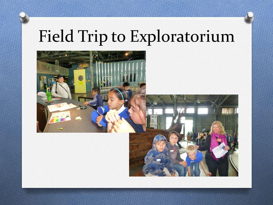 Field Trip to Exploratorium