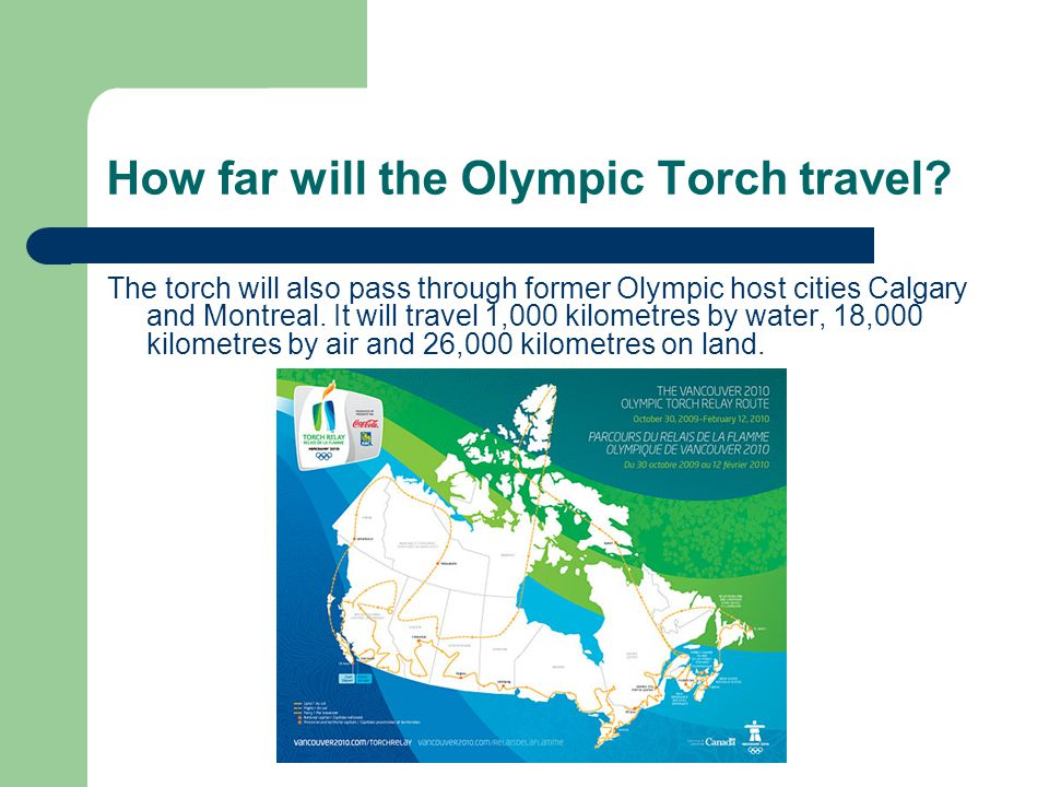Where is the Olympic torch starting. It started in Olympia Greece and traveled to Victoria.