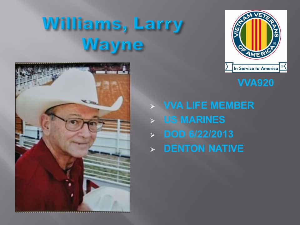 VVA920  VVA LIFE MEMBER  US MARINES  DOD 6/22/2013  DENTON NATIVE