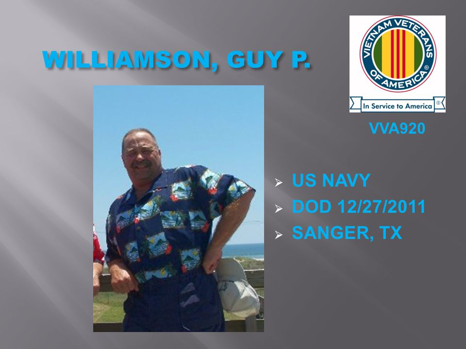 VVA920 WILLIAMSON, GUY P.  US NAVY  DOD 12/27/2011  SANGER, TX