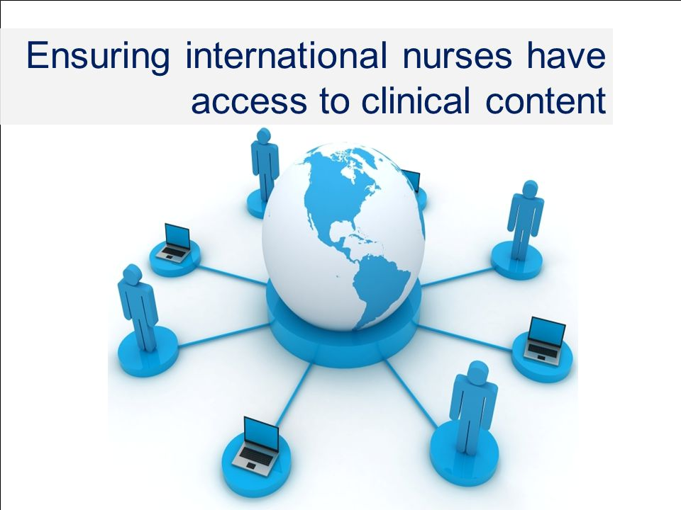 Ensuring international nurses have access to clinical content