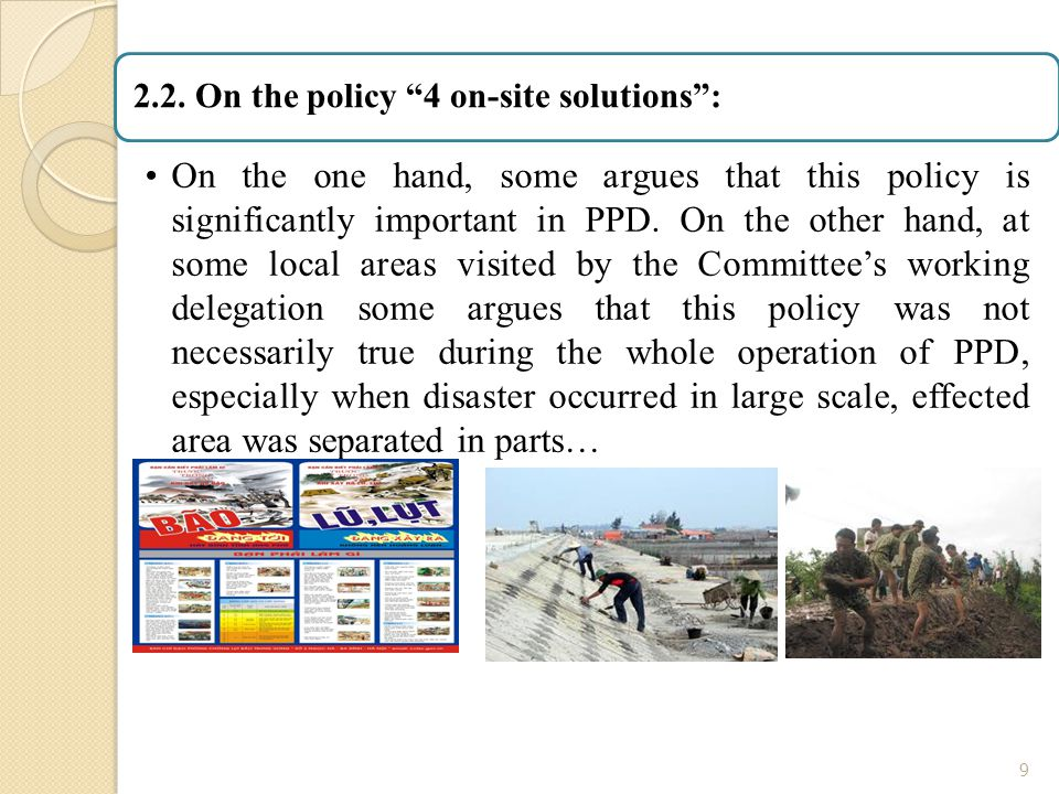 "9 2.2. On the policy ""4 on-site solutions"": On the one hand, some argues that this policy is significantly important in PPD. On the other hand, at som"