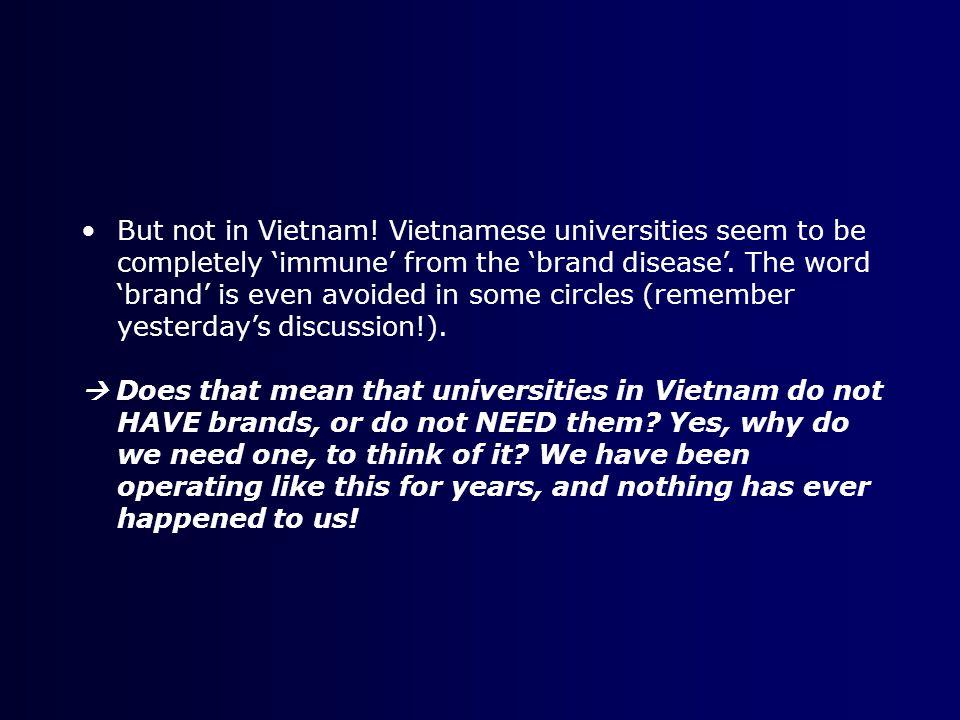 But not in Vietnam.