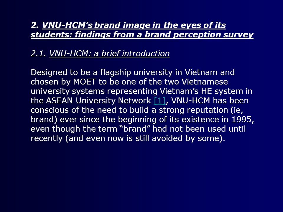 2. VNU-HCM's brand image in the eyes of its students: findings from a brand perception survey 2.1.