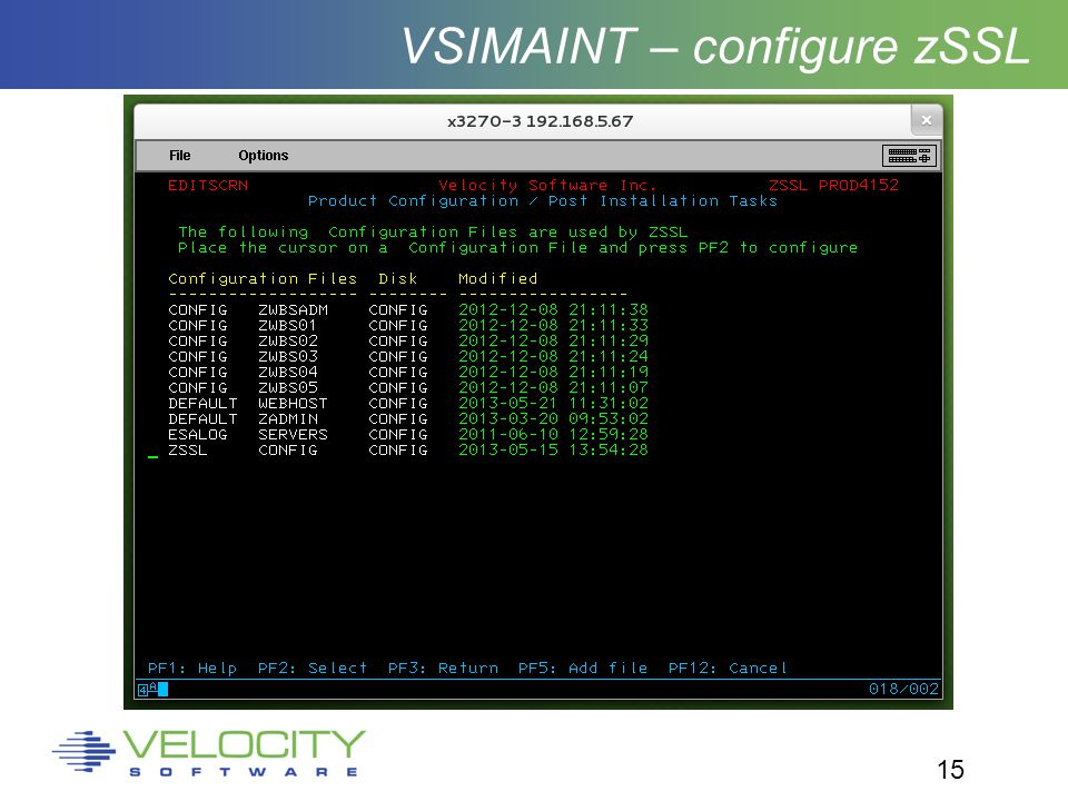 15 VSIMAINT – configure zSSL
