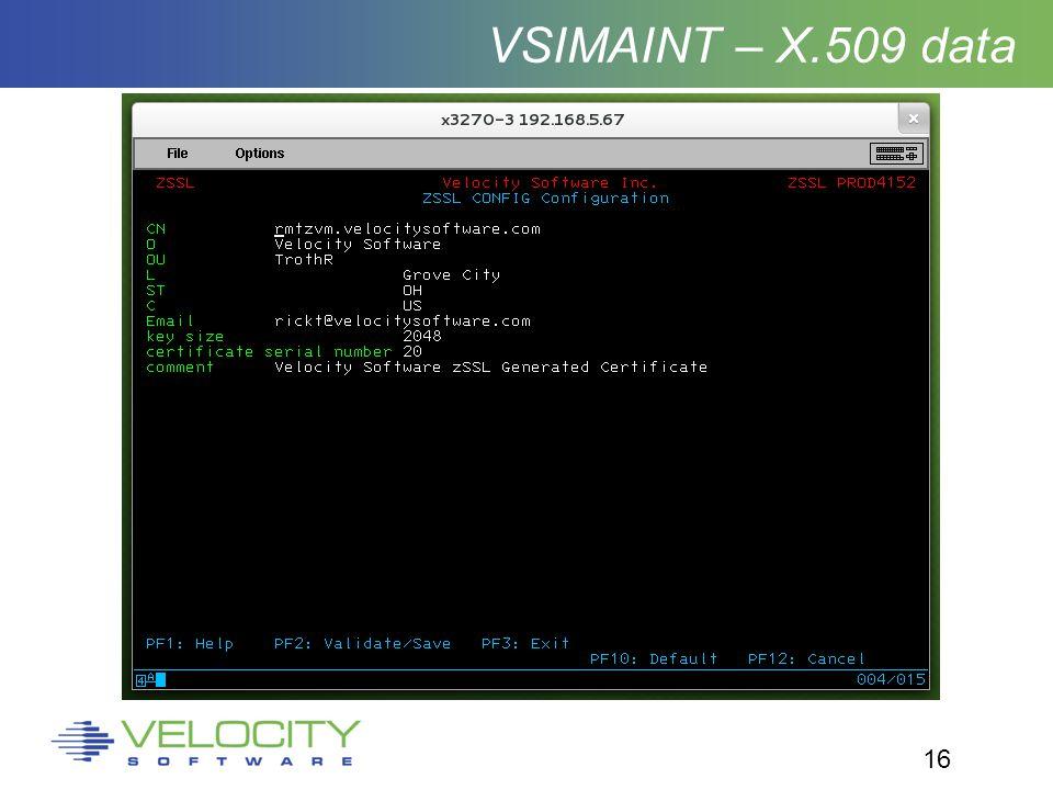 16 VSIMAINT – X.509 data