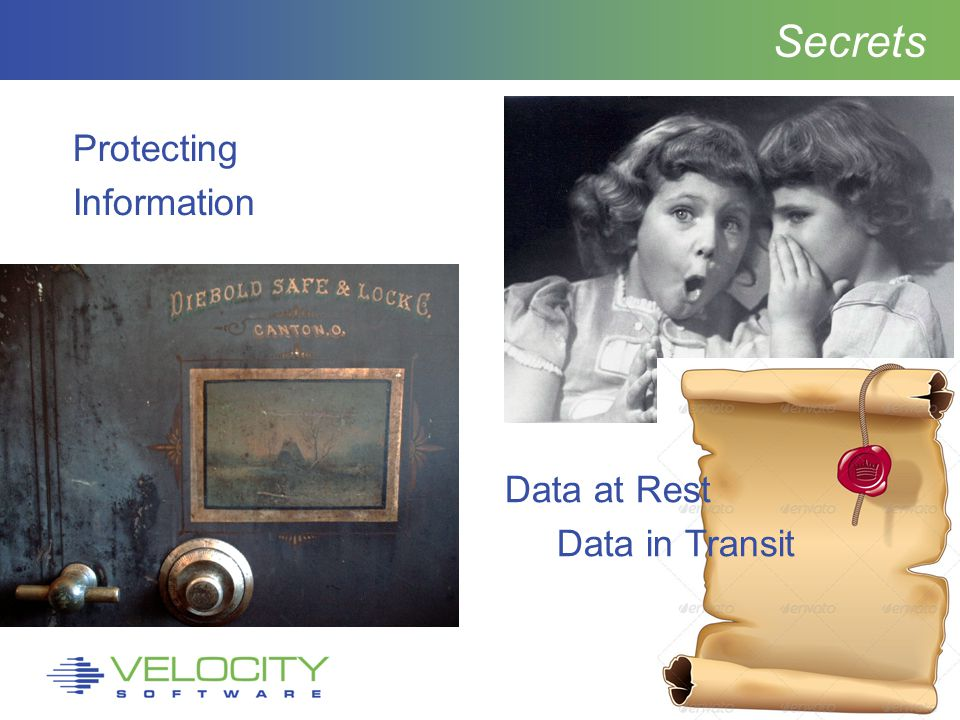 4 Secrets Protecting Information Data at Rest Data in Transit