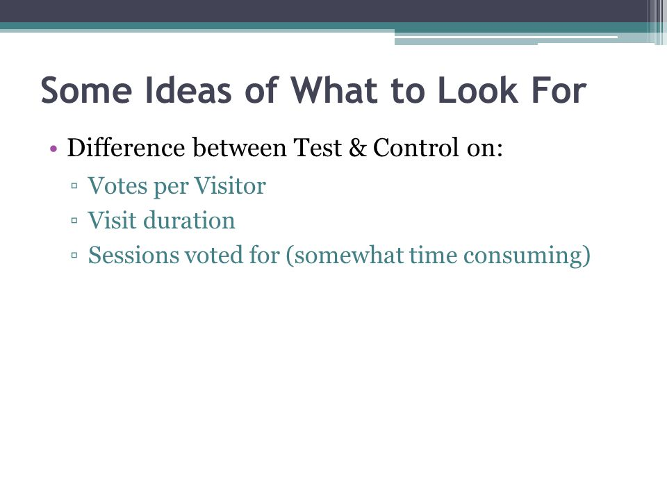 What Insights Have You Found.How do the test and control groups differ.