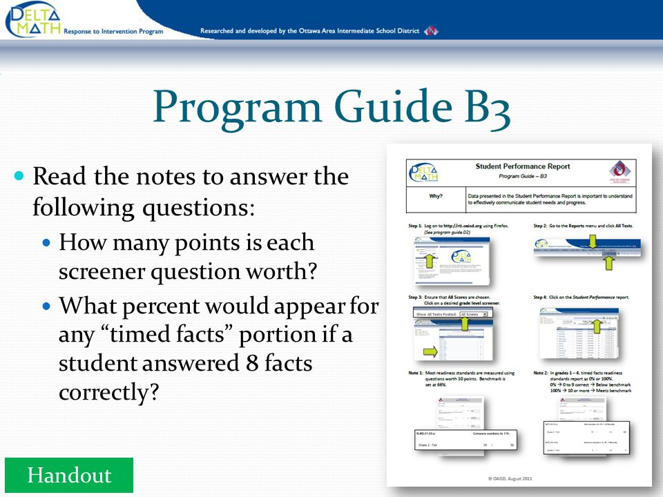 Program Guide B3 Read the notes to answer the following questions: How many points is each screener question worth.