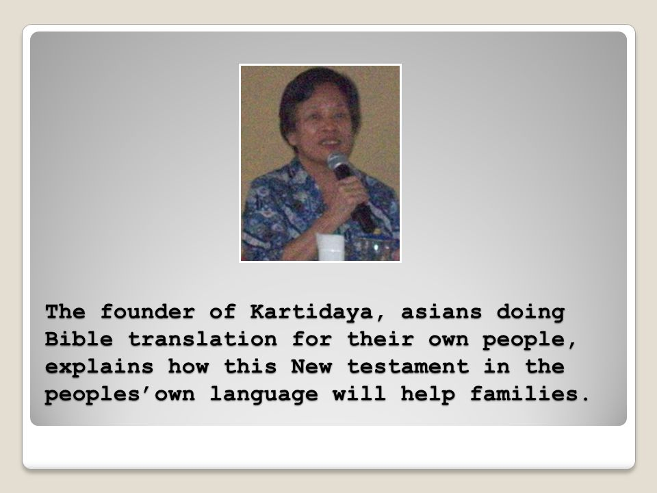 The Bupate, high government official in this asian country, commends the translator for making the New Testament in the B language.