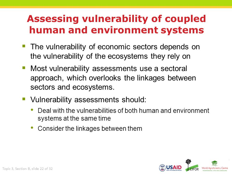 Assessing vulnerability of coupled human and environment systems  The vulnerability of economic sectors depends on the vulnerability of the ecosystem