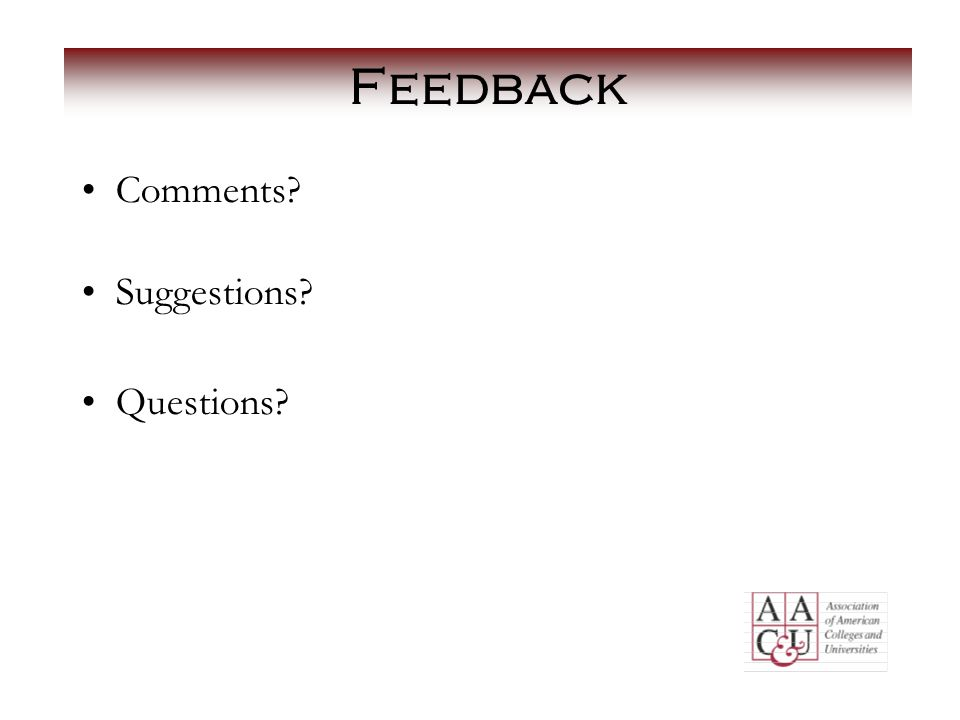 Feedback Comments Suggestions Questions