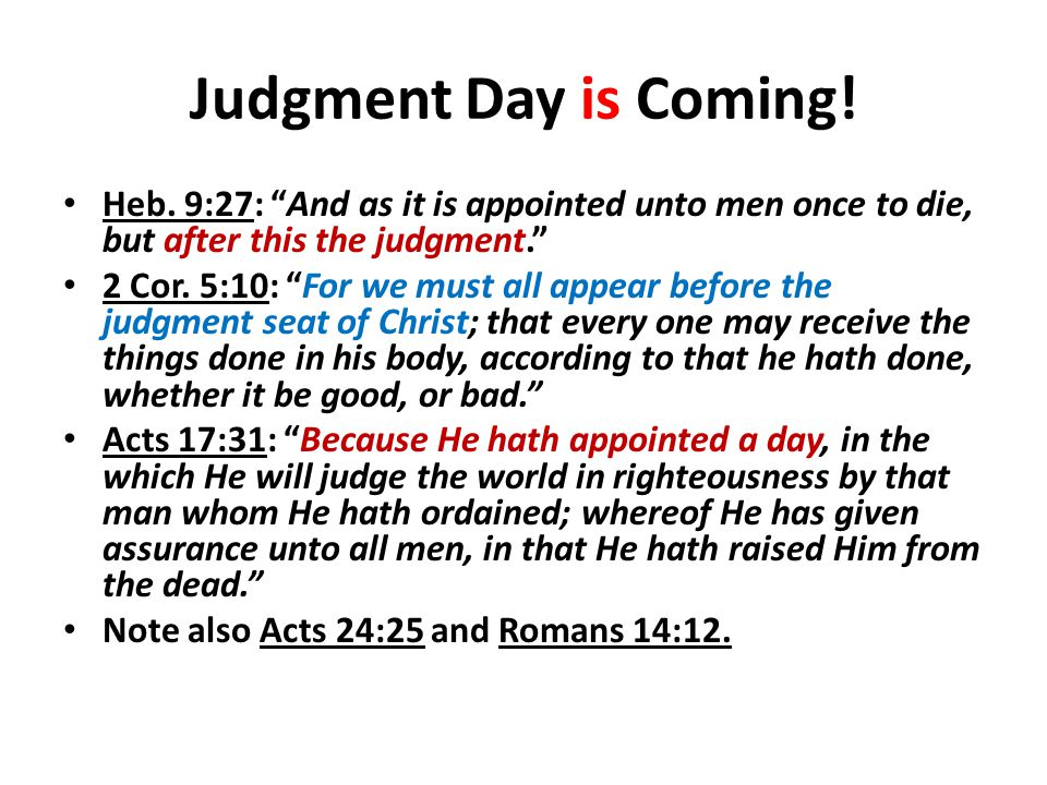 Judgment Day is Coming. Heb.