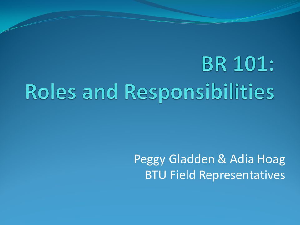 Peggy Gladden & Adia Hoag BTU Field Representatives