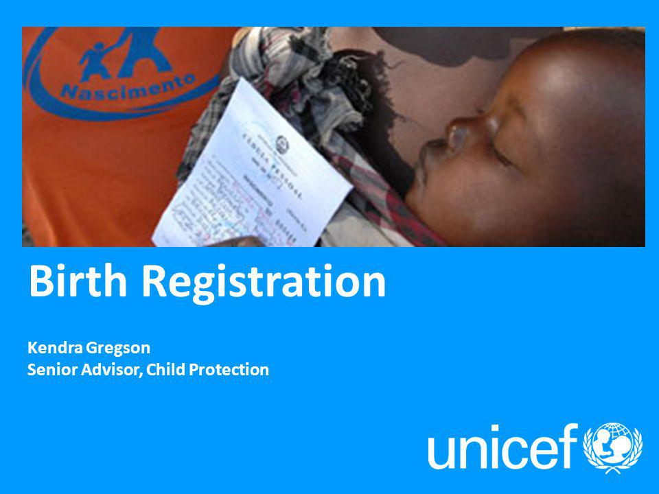 Source: Every Child's Birth Right: Inequities and trends in birth registration, UNICEF, New York, 2013.