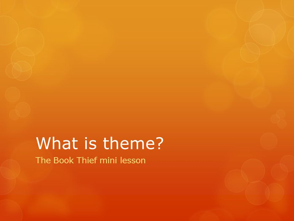 What is theme The Book Thief mini lesson