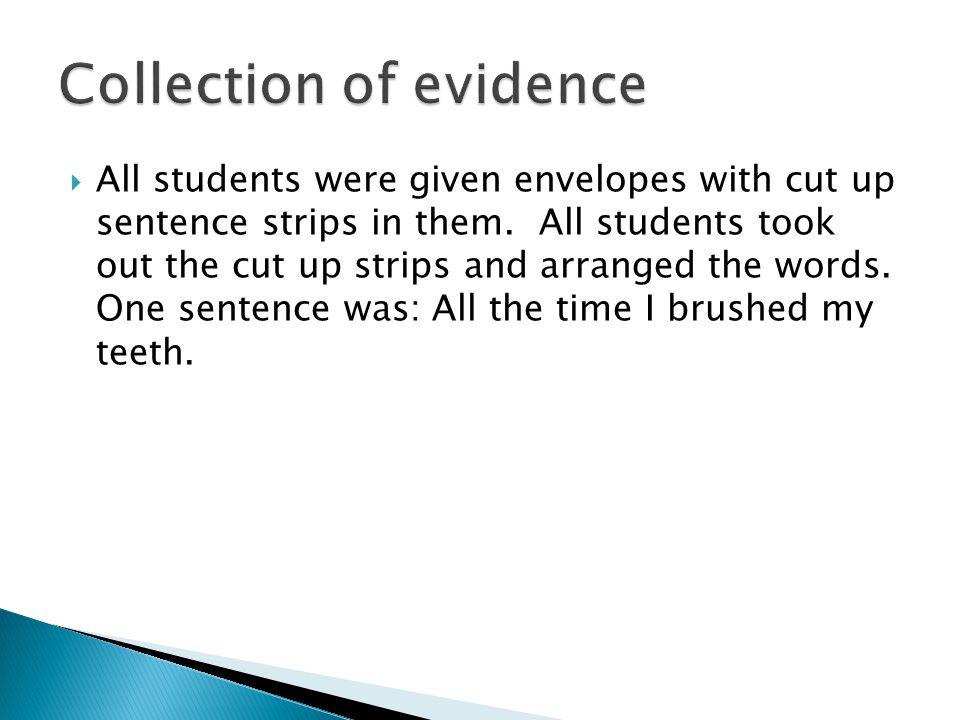  All students were given envelopes with cut up sentence strips in them.