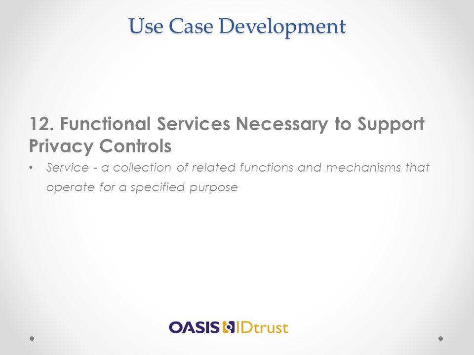 Use Case Development 12.