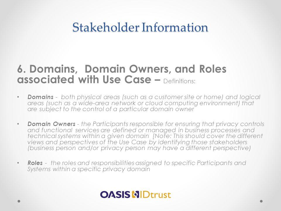 Stakeholder Information 6.