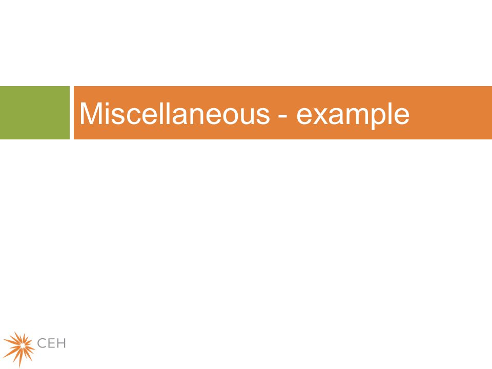 Miscellaneous - example