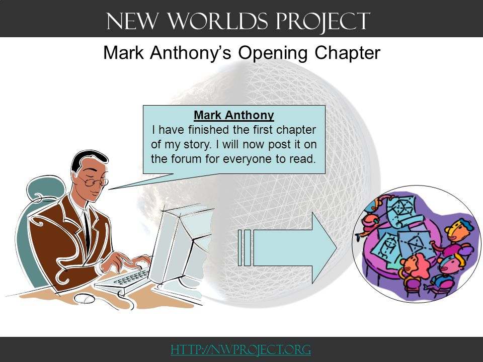 Mark Anthony does Play-by-Post Mark Anthony I have read the common setting I want to write about an orphan in the middle of the war My opening chapter is about the orphan wandering around the shattered city.
