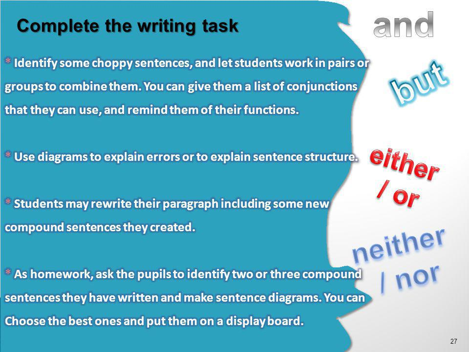 27 Complete the writing task