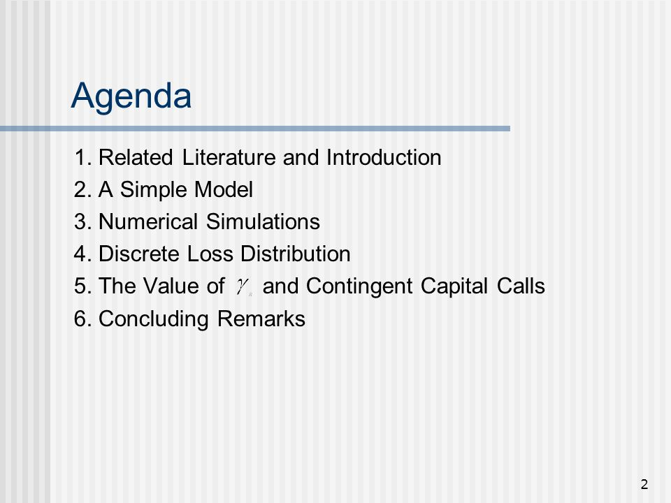 2 Agenda 1. Related Literature and Introduction 2.