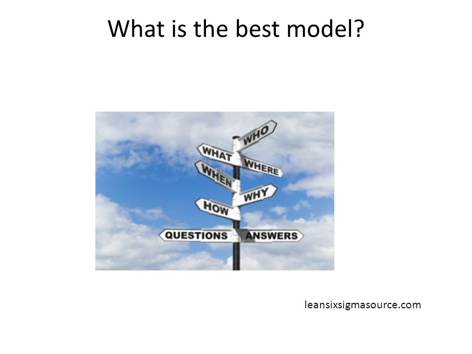 What is the best model leansixsigmasource.com