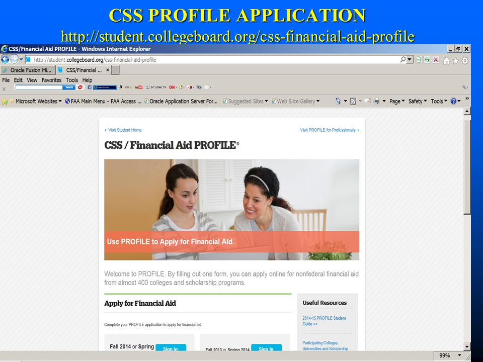 CSS PROFILE APPLICATION http://student.collegeboard.org/css-financial-aid-profile
