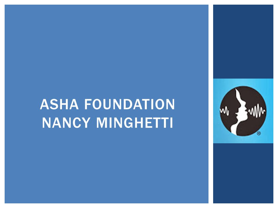 ASHA FOUNDATION NANCY MINGHETTI