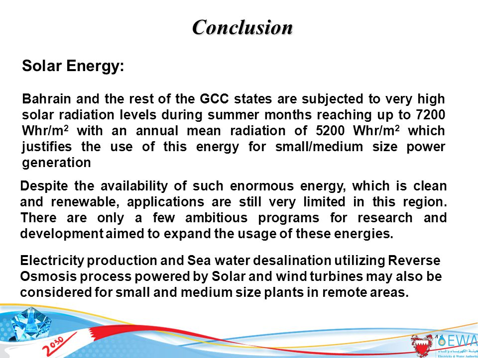 41 Conclusion Despite the availability of such enormous energy, which is clean and renewable, applications are still very limited in this region.